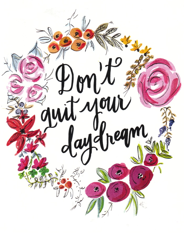 dont-quit-your-day-dream-floral-watercolor-and-calligraphy-prints